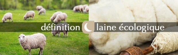 définition de la bio laine et de écologique